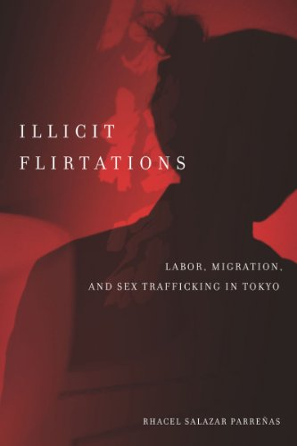Illicit Flirtations: Labor, Migration, and Sex...