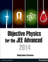 Objective Physics for the JEE Advanced