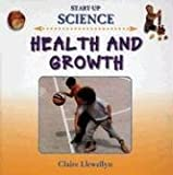 Health And Growth (Start Up Science)