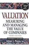 Valuation, Textbook and Workbook: Measuring and Managing the Value of Companies (0471435058) by McKinsey & Company Inc.