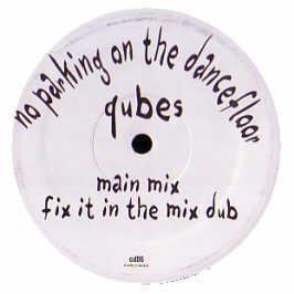 Qubes - No Parking On The Dancefloor