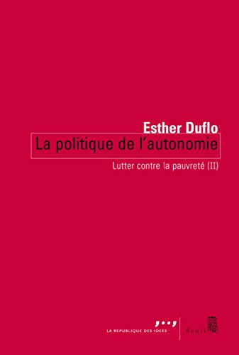 La Politique de l'autonomie: Lutter contre la pauvreté (II)