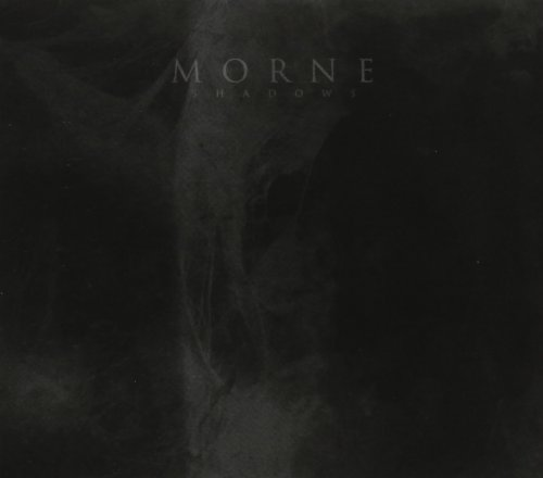 Morne - Shadows