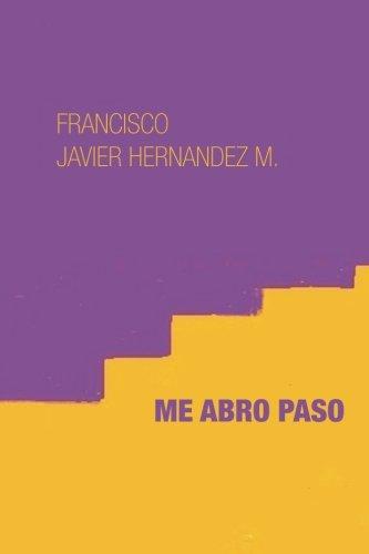 Me abro paso (Spanish Edition) abro 027132 37 53 d brown