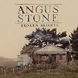 Angus Stone Broken Brights Special Edition