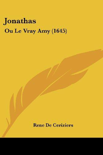 Jonathas: Ou Le Vray Amy (1645)