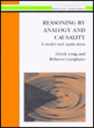 Reasoning by Analogy and Causality: A Model and Application