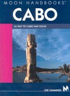 Moon Handbooks Cabo LA Paz to Cabo San Lucas 4th EDITION