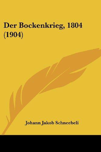 Der Bockenkrieg, 1804 (1904)