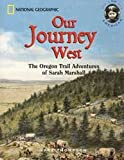 img - for Our Journey West: The Oregon Trail Adventures of Sarah Marshall (SS-51784) (I Am American Series) book / textbook / text book