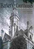 img - for Harker's Courthouses: Visions of an Iowa Icon [Paperback] Michael P. Harker, Loren N. Horton book / textbook / text book
