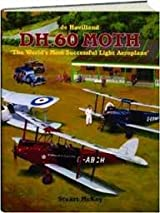 DH. 60 Moth: The World's Most Successful Light Aeroplane