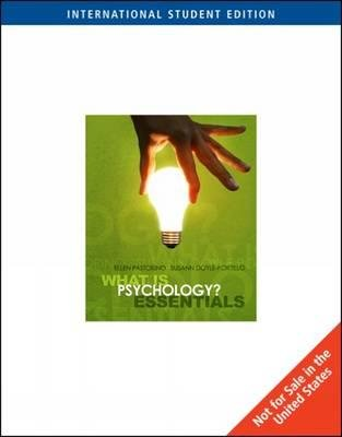 WHAT Is PSYCHOLOGY? ESSENTIAL THE INTERNATIONAL EDITION