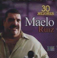 Maelo Ruiz - 30 Mejores - Zortam Music