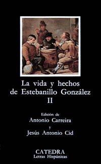 La Vida Y Hechos De Estebanillo González