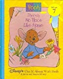 Theres No Place Like Home (Disneys Out & About With Pooh, Vol. 7)