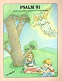 Psalm 91: New King James Version : an illustrated Bible chapter for young children