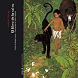 El libro de la selva / The Jungle Book (Spanish Edition)