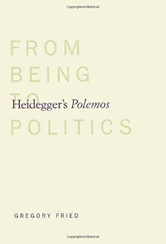 Heidegger's Polemos: From Being to Politics