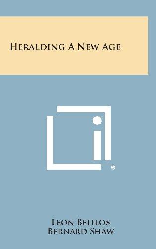 Heralding a New Age