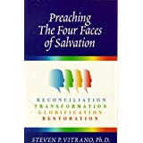 "Preaching The Four Faces of Salvationvon ""Steven P. Vitrano"""