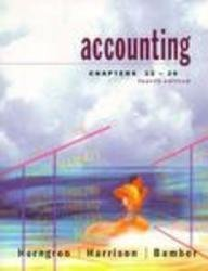 Accounting, Chapters 12-26 (4th Edition) 4th edition by Horngren, Charles T.; Bamber, Linda S.; Harrison, Walter T. published by Prentice Hall Paperback
