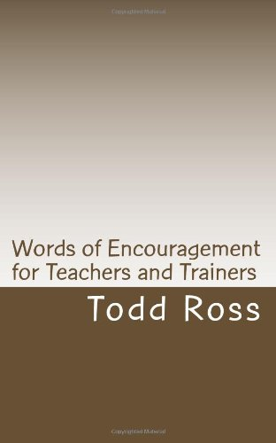 Words of Encouragement for Teachers and Trainers