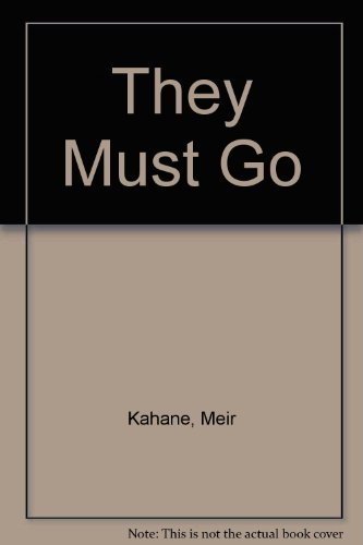 They Must Go: Meir Kahane: 9780448120263: Amazon.com: Books