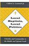 Local Baptists Local Politics: Churches Communities