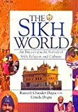 img - for The Sikh World - An Encyclopaedic Survey of Sikh Religion and Culture book / textbook / text book
