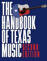 The Handbook of Texas Music 2nd Edition- Paperback