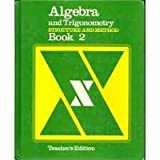 Algebra and Trigonometry Structure and Method (Book 2)