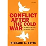 img - for Conflict After Cold War: Arguments on Causes of War and Peace 3th (third) edition book / textbook / text book