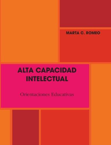 ALTA CAPACIDAD INTELECTUAL. Orientaciones Educativas