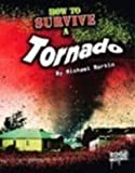 How to Survive a Tornado (Edge Books)