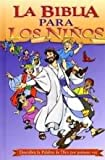 La Biblia Para Los Ninos~Children's Discovery Bible (Spanish Edition)
