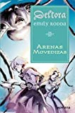 Arenas Movedizas / The Shifting Sands (Deltora) (Spanish Edition) (8484411974) by Rodda, Emily