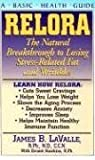 img - for Relora: The Natural Breakthrough to Losing Stress-Related Fat and Wrinkles (Basic Health Guides) book / textbook / text book