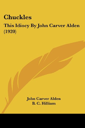 Chuckles: This Idiocy by John Carver Alden (1920)