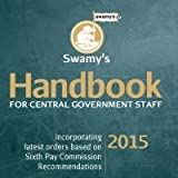 Swamy's Handbook For Central Government Staff 2015