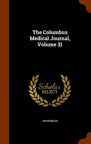 The Columbus Medical Journal, Volume 31