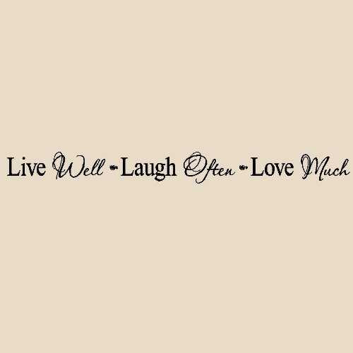 Live well Laugh often Love Much vinyl wall art sayings decor lettering