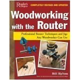 Woodworking with the Router: Revised & Updated - Professional Router Techniques and Jigs Any Woodworker Can Use