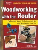 img - for Woodworking with the Router: Revised & Updated Professional Router Techniques and Jigs Any Woodworker Can Use book / textbook / text book