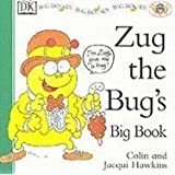 Zug the Bug's Big Book (Pat the Cat and Friends) (Pat the Cat and Friends)
