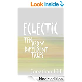 ECLECTIC: Ten Very Different Tales