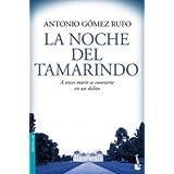 La noche del tamarindo (Booket Logista)