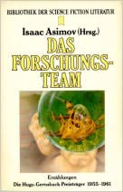 Isaac Asimov (Hg.): Das Forschungsteam. Die Hugo-Gernsback-Preisträger 1955-1961