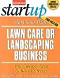 img - for Start Your Own Lawn Care or Landscaping Business (Entrepreneur Magazine's Start-Up) book / textbook / text book
