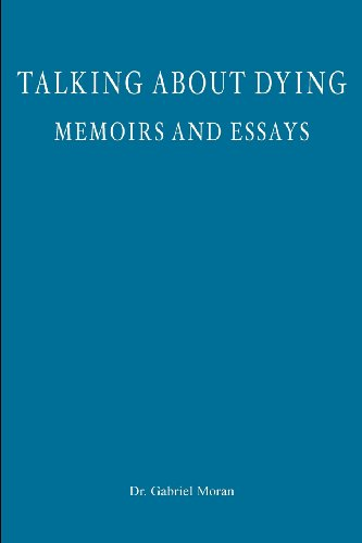 Talking about Dying: memoirs and essays